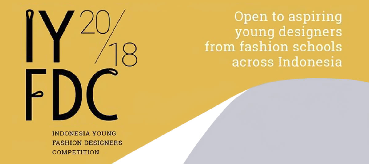 Indonesia Young Fashion Designers Competition Iyfdc 2018 Raffles News