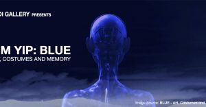 Blue – Art, Costumes and Memory