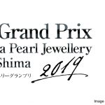 Secrets of Ise Shima – The Akoya Pearls Jewellery Competition 2019